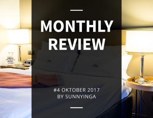 Sunnyinga Monthly Review Monatsrückblick #4 Oktober 2017